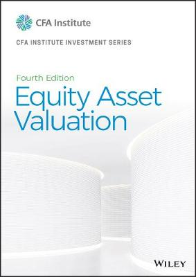 Equity Asset Valuation by Jerald E. Pinto