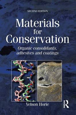Materials for Conservation by C V Horie