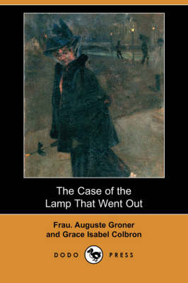 Case of the Lamp That Went Out (Dodo Press) book