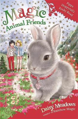 Magic Animal Friends: Pippa Hoppytail's Rocky Road by Daisy Meadows