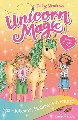 Unicorn Magic: Sparklebeam's Holiday Adventure: Special 2 by Daisy Meadows