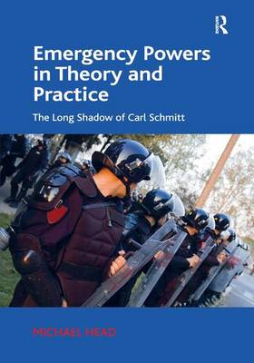 Emergency Powers in Theory and Practice book