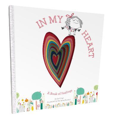 In My Heart: A Book of Feelings by Jo Witek