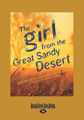 The The Girl from the Great Sandy Desert by Jukuna Mona Chuguna