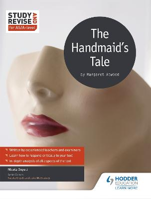 Study and Revise for AS/A-level: The Handmaid's Tale by Nicola Onyett