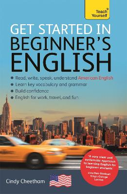 Beginner's English (Learn AMERICAN English as a Foreign Language): A short four-skill foundation course in American EFL/ESL by Cindy Cheetham