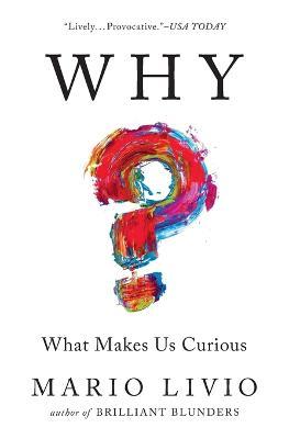 Why? by Mario Livio