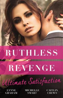 Ruthless Revenge by Caitlin Crews