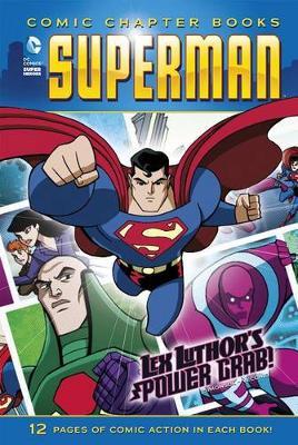 Lex Luthor's Power Grab! by ,Louise Simonson