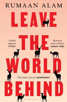 Leave the World Behind: 'The book of an era' Independent book
