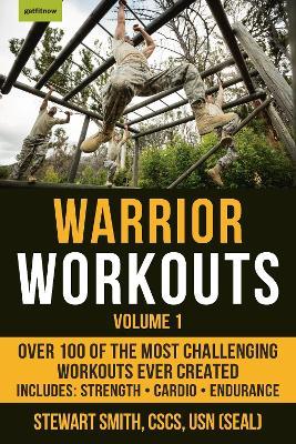 Warrior Workouts Volume 1 by Stewart Smith