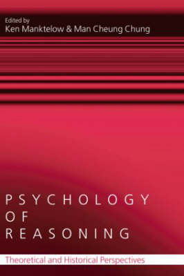 The Psychology of Reasoning by Ken Manktelow