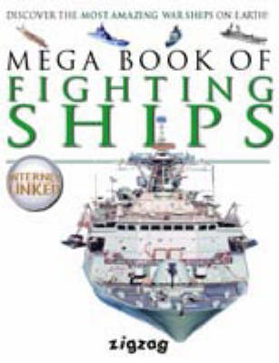 MEGA BOOK OF FIGHTING SHIPS by Lynne Gibbs