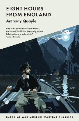 Eight Hours from England by Anthony Quayle