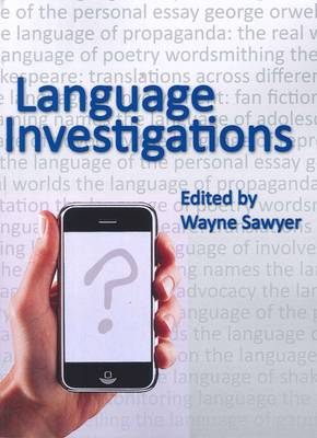 Language Investigations by Wayne Sawyer