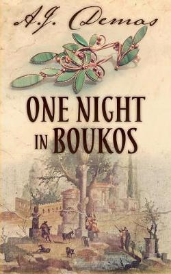 One Night in Boukos by A J Demas