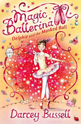 Delphie and the Masked Ball by CBE Darcey Bussell