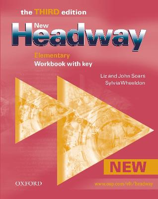 New Headway: Elementary: Workbook (with Key) by Liz Soars