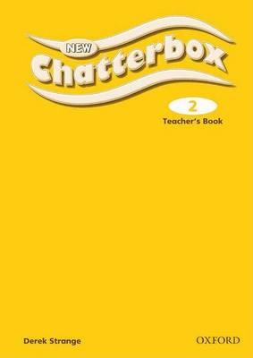 New Chatterbox: Level 2: Teacher's Book by Richard Northcott