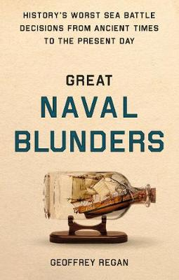 Great Naval Blunders by Geoffrey Regan