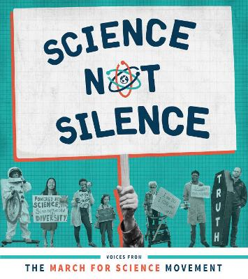 Science Not Silence by Stephanie Fine Sasse