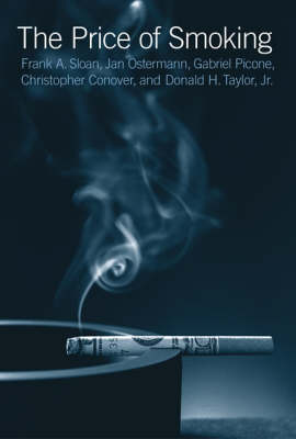 Price of Smoking by Frank A. Sloan