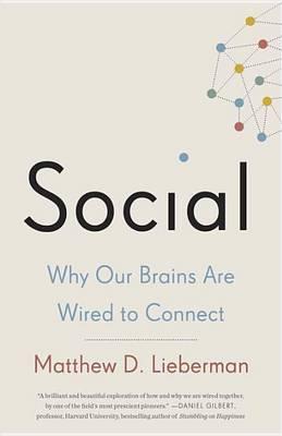 Social by Matthew D Lieberman