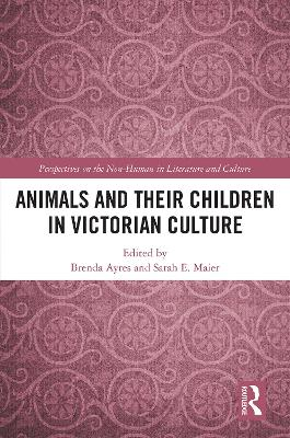 Animals and Their Children in Victorian Culture book