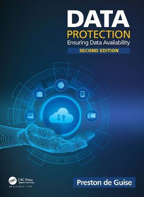 Data Protection: Ensuring Data Availability by Preston de Guise