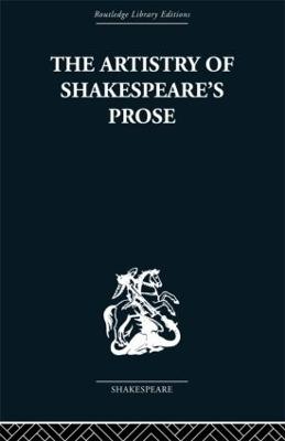 Artistry of Shakespeare's Prose book