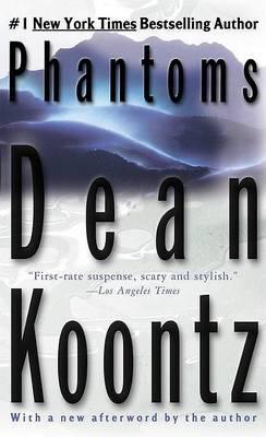 Phantoms by Dean R Koontz