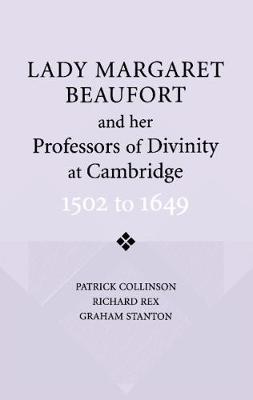 Lady Margaret Beaufort and her Professors of Divinity at Cambridge book