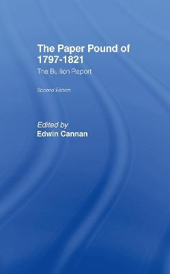 Paper Pound, 1797-1812 by Edwin Cannan