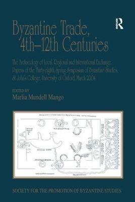 Byzantine Trade, 4th - 12th Centuries book