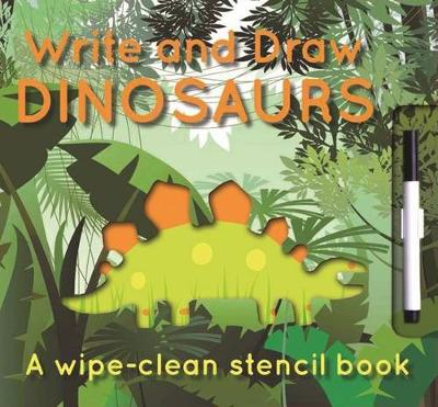 Write and Draw Dinosaurs: Dinosaurs by Elise See Tai