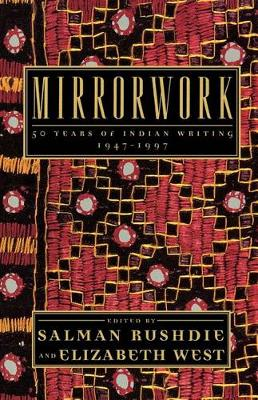 Mirrorwork by Salman Rushdie