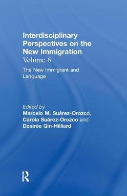New Immigrant and Language by Marcelo M. Suarez-Orozco