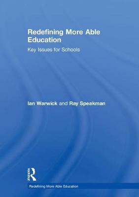 Redefining More Able Education by Ian Warwick