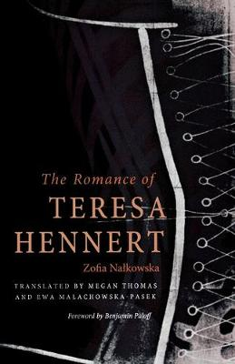 The Romance of Teresa Hennert by Zofia Nalkowska