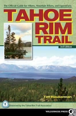Tahoe Rim Trail by Tim Hauserman