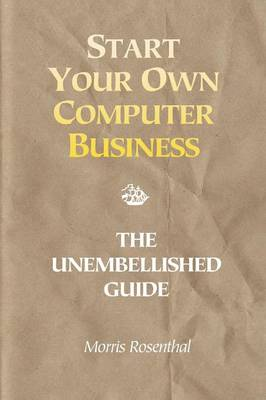 Start Your Own Computer Business book