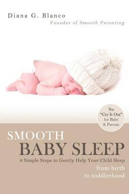 Smooth Baby Sleep by Diana G Blanco