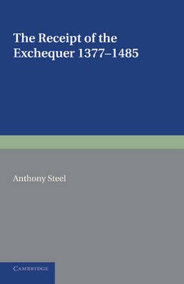 Receipt of the Exchequer by Anthony Steel