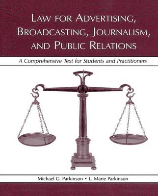 Law for Advertising, Broadcasting, Journalism, and Public Relations book