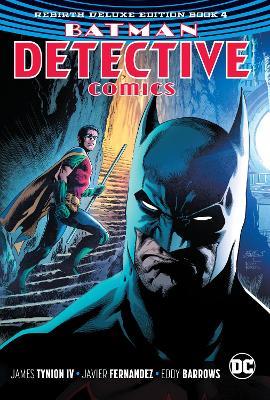 Batman - Detective Comics: The Rebirth Deluxe Edition Book 4 book