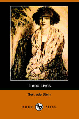 Three Lives by MS Gertrude Stein
