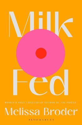 Milk Fed by Melissa Broder