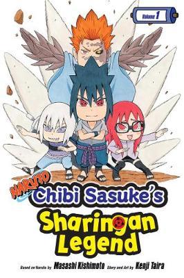 Naruto: Chibi Sasuke's Sharingan Legend, Vol. 1 by Masashi Kishimoto