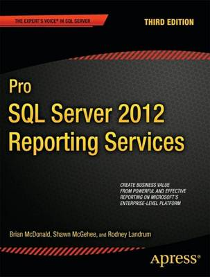 Pro SQL Server 2012 Reporting Services by Brian McDonald