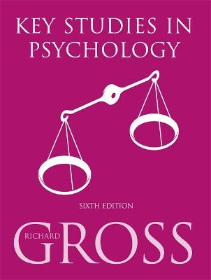 Key Studies in Psychology 6th Edition by Richard Gross